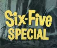 Six - Five Special, for you hip cats and kittens!